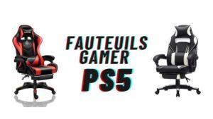 fauteuils gamer ps5