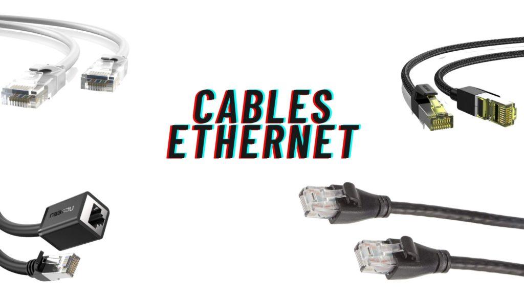 7 meilleurs cables ethernet