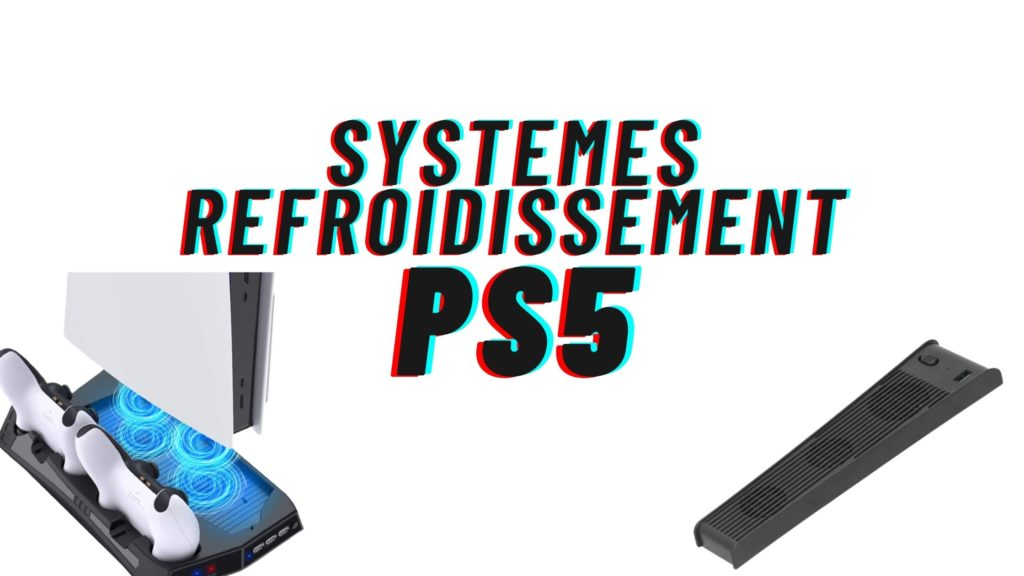 systeme refroidissement ps5