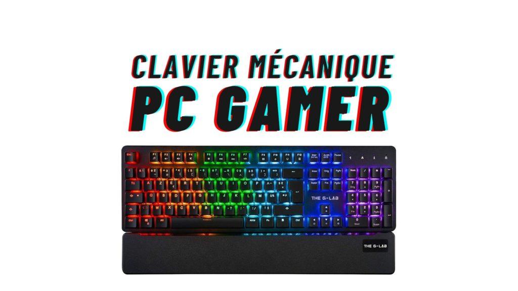 clavier mecanique pc gamer