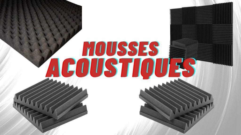 mousses acoustiques