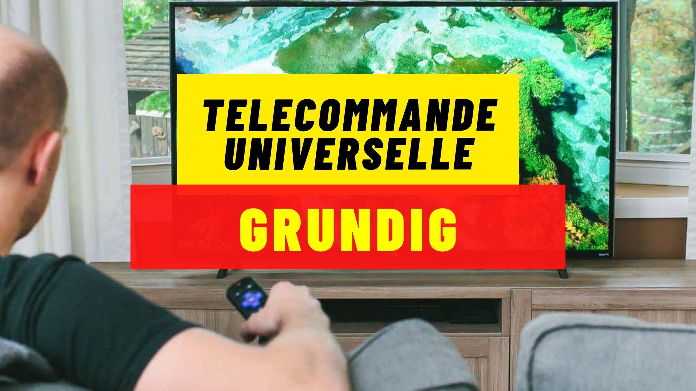 telecommande universelle grunding 1